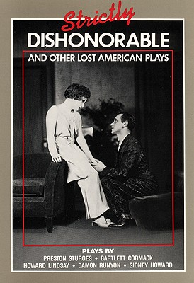 Image for Strictly Dishonorable and Other Lost American Plays