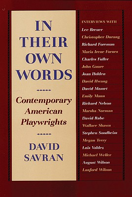 In Their Own Words: Contemporary American Playwrights, Savran, David