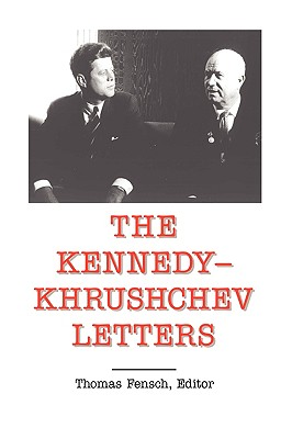 Image for The Kennedy-Khrushchev Letters
