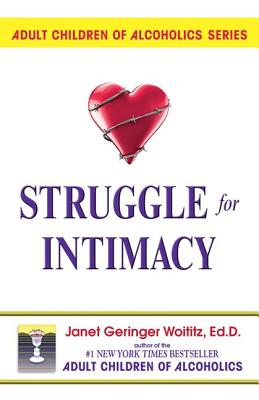 Struggle for Intimacy, Woititz, Janet Geringer
