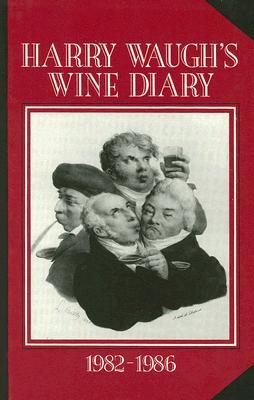 Harry Waughs Wine Diary, Harry Waugh