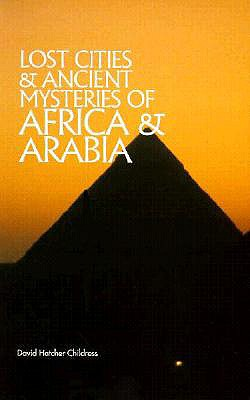 Image for Lost Cities Of Africa & Arabia (Lost Cities Series)