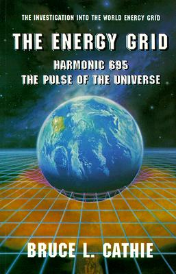 Image for The Energy Grid: Harmonic 695: The Pulse of the Universe [The Investigation into the World Energy Grid]
