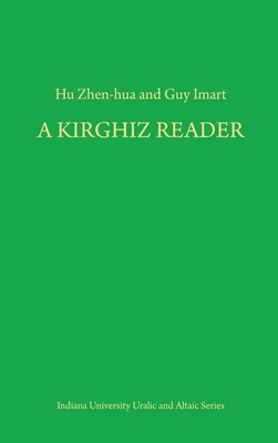 Image for A Kirghiz Reader (Indiana University Uralic and Altaic Series, V. 154)