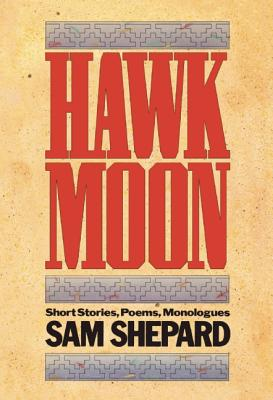 Image for Hawk Moon: Short Stories, Poems, and Monologues (PAJ Books)