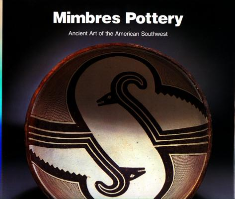 Image for MIMBRES POTTERY ANCIENT ART OF THE AMERICAN SOUTHWEST
