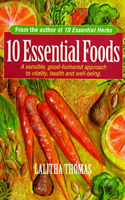 Image for 10 ESSENTIAL FOODS