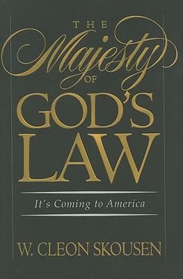 The Majesty of God's Law, W. Cleon Skousen