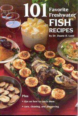 Image for 101 Favorite Freshwater Fish Recipes