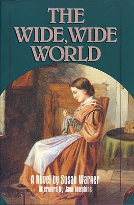 The Wide, Wide World, Susan Warner