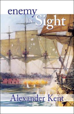 Enemy in Sight! (The Bolitho Novels) (Volume 10), Kent, Alexander