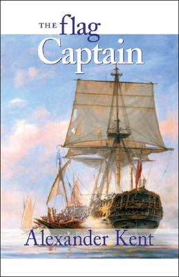 The Flag Captain (The Bolitho Novels) (Vol 11), ALEXANDER KENT