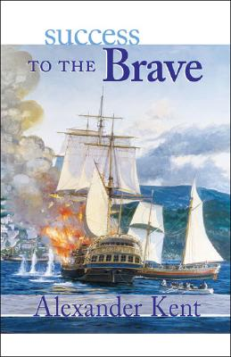Image for Success to the Brave : The Richard Bolitho Novels