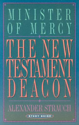Image for The New Testament Deacon: Minister of Mercy (Study Guide)