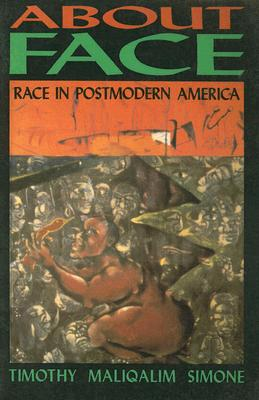 Image for About Face: Race in Postmodern America