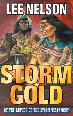 Storm Gold (Storm Testament, 6), LEE NELSON