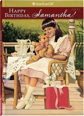 Image for Happy Birthday, Samantha: A Springtime Story (American Girls Collection, Book 4)