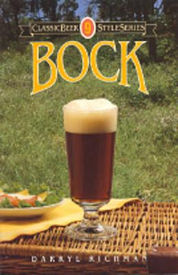 Image for Bock (Classic Beer Style Series ; 9)