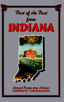 Image for Best of the Best from Indiana: Selected Recipes from Indiana's Favorite Cookbooks