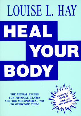 Heal Your Body, Hay, Louise