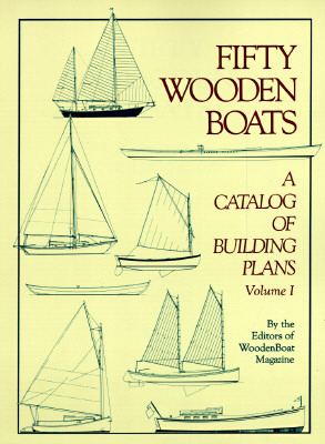 Image for Fifty Wooden Boats : A Catalog of Building Plans #325-060