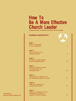 Image for How To Be A More Effective Church Leader: A Special Edition for Pastors And Other Church Leaders