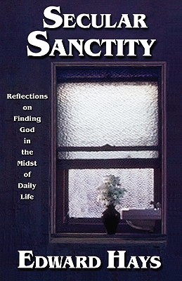 Secular Sanctity, Hays, Edward