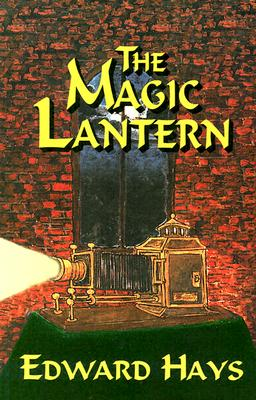 Image for The Magic Lantern: A Mystical Murder Mystery