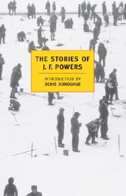 Stories of J. F. Powers, J. F. POWERS, DENIS DONOGHUE