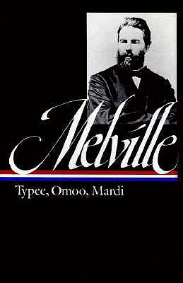 Image for Herman Melville : Typee, Omoo, Mardi (Library of America)