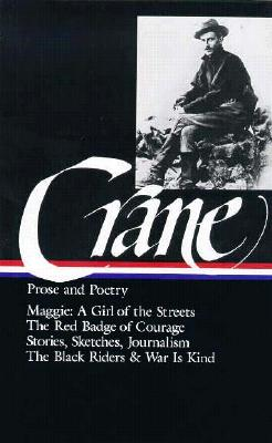 Image for PROSE AND POETRY MAGGIE: A GIRL OF THE STREETS, THE RED BADGE OF COURAGE, STORIES, POETRY