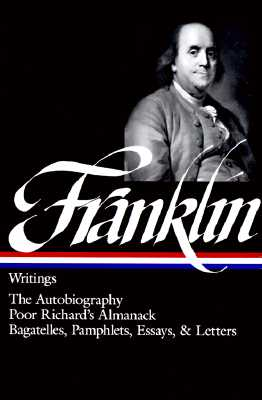 Franklin: Writings (Library of America), Franklin, Benjamin