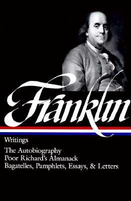 Franklin: Writings (Library of America), Franklin, Benjamin