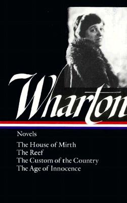 Image for Novels: The House of Mirth / The Reef / The Custom of the Country / The Age of Innocence (Library of America)