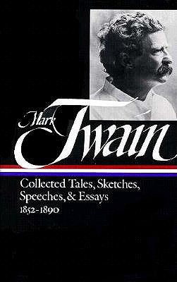 Image for Mark Twain Collected Tales, Sketches, Speeches & Essays 1852-1890 (First Printing)