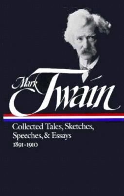 Image for Mark Twain: Collected Tales, Sketches, Speeches, and Essays: Volume 2: 1891-1910 (Library of America)