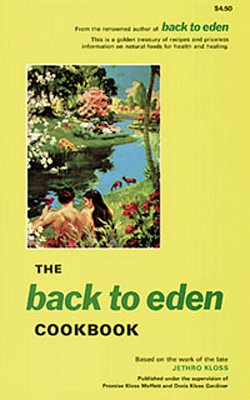 Image for The Back to Eden Cookbook