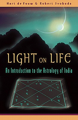 Image for Light on Life: An Introduction to the Astrology of India