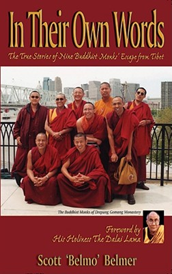 Image for In Their Own Words: The True Stories of Nine Buddhist Monks' Escape from Tibet