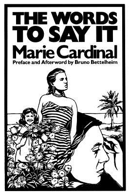 The Words to Say It, Marie Cardinal