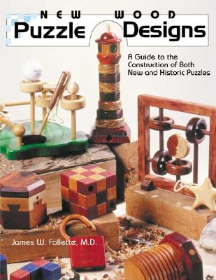 Image for New Wood Puzzle Designs: A Guide to the Construction of Both New and Historic Puzzles