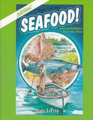 Image for Seafood!: Famous Seafood Recipes from Famous Places