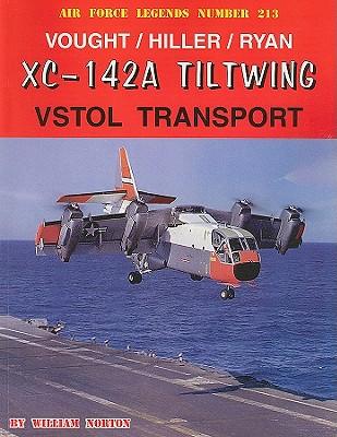 Image for Vought/Hiller/Ryan XC-142A Tiltwing VSTOL Transport (Air Force Legends)