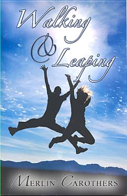 Walking and Leaping, Carothers, Merlin R