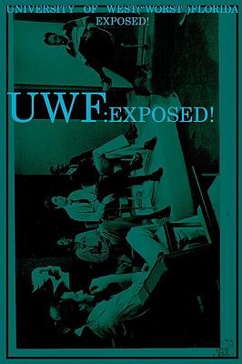 UWF: University of West(Worst)Florida Exposed!, Joseph Covino Jr.