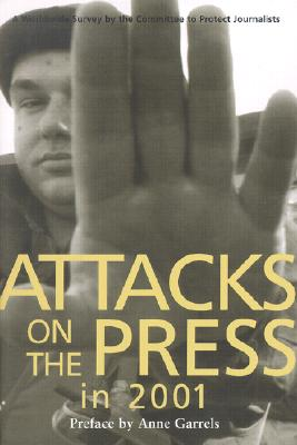 Image for Attacks on the Press in 2001: A Worldwide Survey