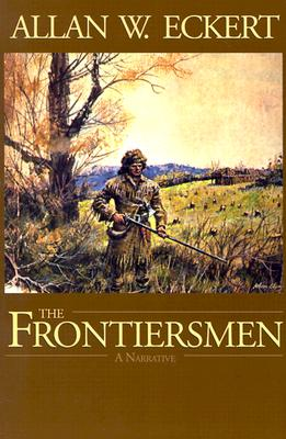 Image for The Frontiersmen: A Narrative