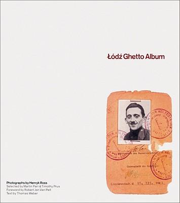 Image for Henryk Ross: Lodz Ghetto Album