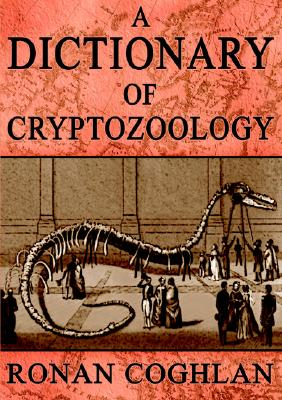 Image for A Dictionary Of Cryptozoology