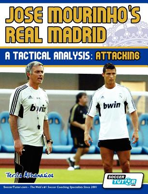 Image for Jose Mourinho's Real Madrid - A Tactical Analysis: Attacking